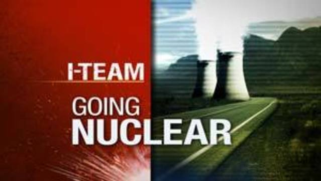 I-Team: The Nuke Plant Next Door