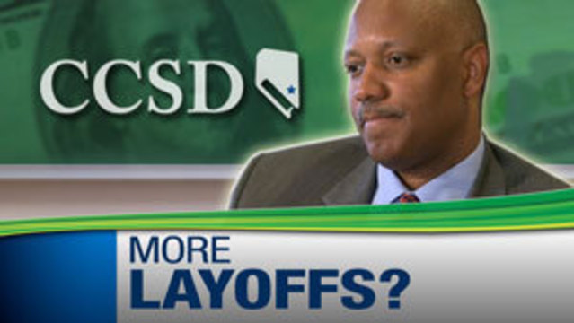 CCSD Could Face Another 2,500 Job Cuts