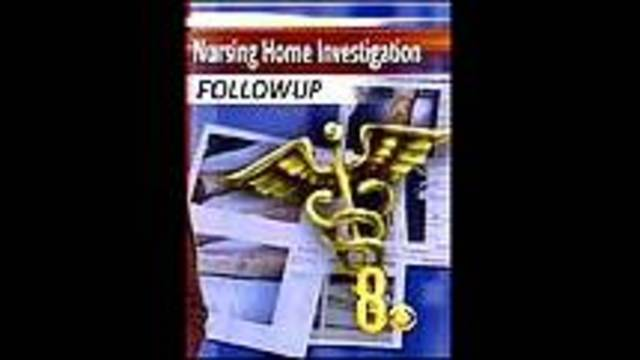 Nursing Home Investigation Continues